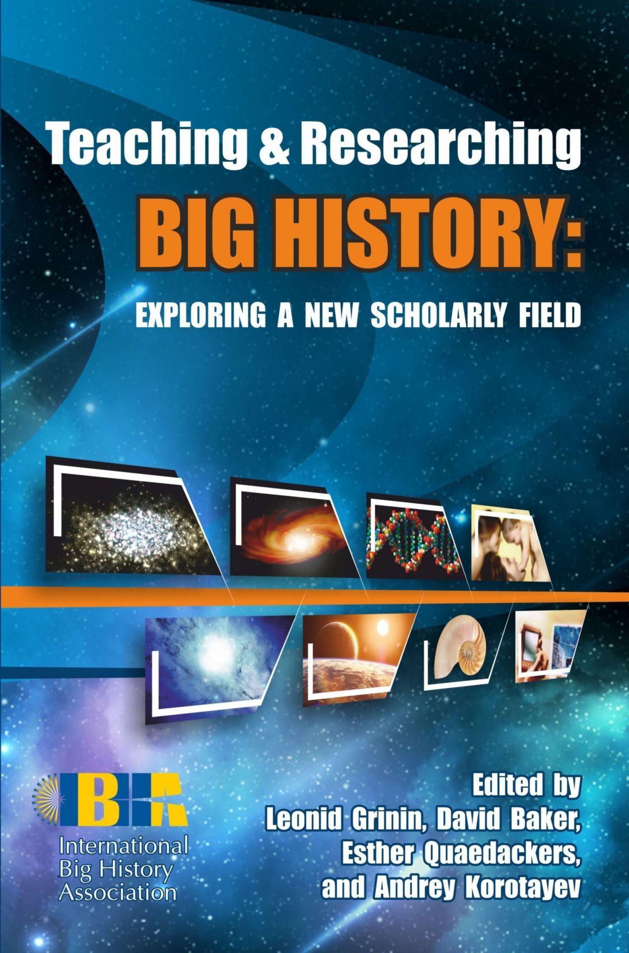 Teaching &amp; Researching Big History: Exploring a New Scholarly FieldВУЗ<br>Согласно рабочему определению международной ассоциации Большой Истории, Большая история стремится понять целостную историю Космоса, Земли, Жизни и Человечества, используя лучшие доступные эмпирические данные и научные методы. В последние годы Большая ис...<br><br>Авторы: Grinin L.E., Baker D., Quaedackers E., Korotayev A.V.<br>Год: 2014<br>Серия: Для студентов и преподавателей<br>ISBN: 978-5-7057-4027-7<br>Высота: 210<br>Ширина: 140<br>Толщина: 17<br>Переплёт: мягкая, склейка