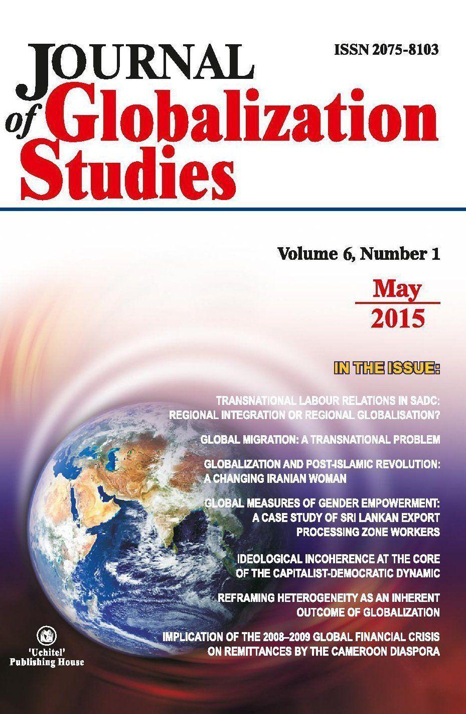 Journal of Globalization Studies Volume 6, Number 1, 2015 г. Журнал глобализационных исследований Международный журнал на английском языке