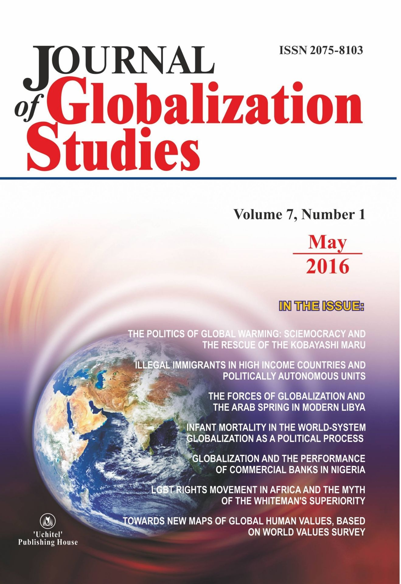 Journal of Globalization Studies Volume 7, Number 1, 2016 г. Журнал глобализационных исследований Международный журнал на английском языке