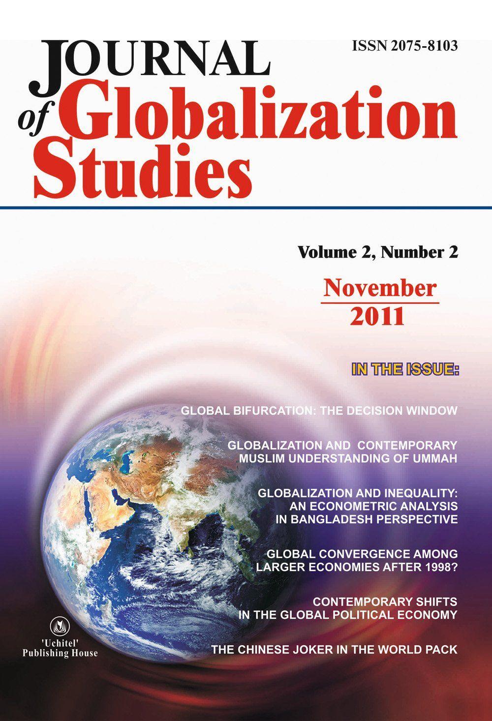 Journal of Globalization Studies Volume 2, Number 2011 г. Журнал глобализационных исследований Международный журнал на английском языке.