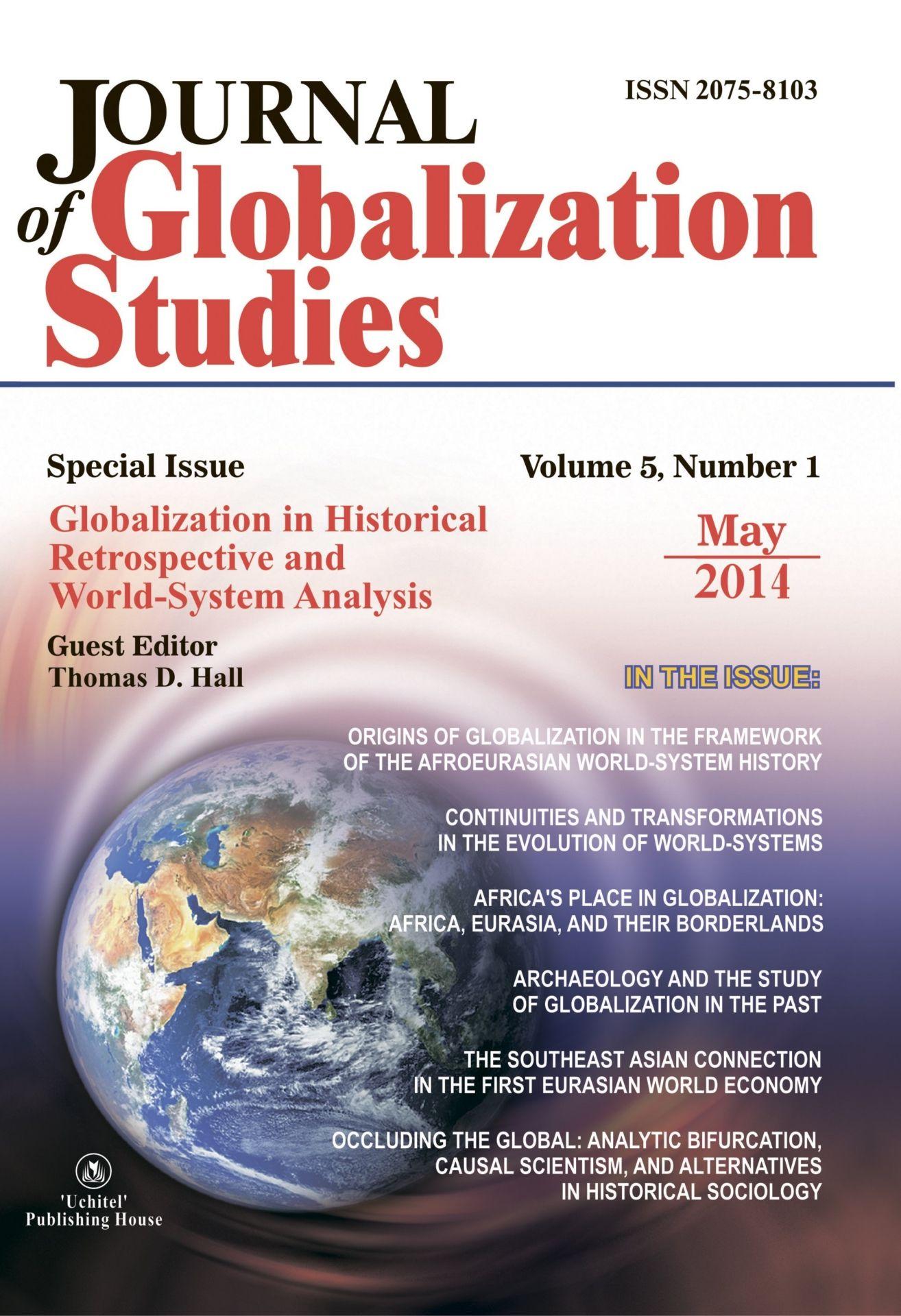 Journal of Globalization Studies Volume 5, Number 1, 2014 г. Журнал глобализационных исследований Международный журнал на английском языке