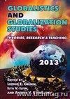 Globalistics and globalization studies: Theories, Research, and Teaching